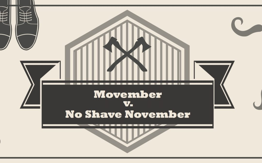 Movember Versus No Shave November
